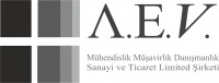 A.E.V. Muh. Mus. Dan. San. ve Tic. Ltd. Sti.